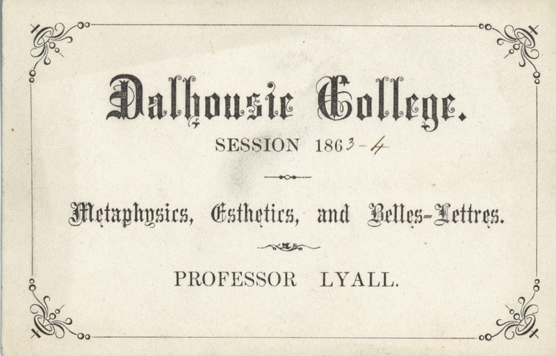 Ticket to a metaphysics, esthetics, and belles-lettres class at Dalhousie College