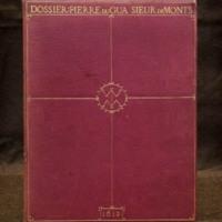 <i>Dossier: Pierre Du Gua Sieur De Monts</i>